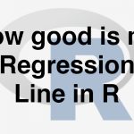 203-1-6-how-good-is-my-regression-line-in-r