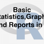 103-3-1-basic-statistics-graphs-and-reports-in-r