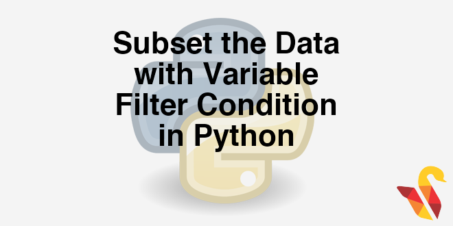 102-2-5-datasubsetting-with-filter-condition-in-python
