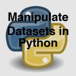 104-2-3-manipulating-datasets-in-python