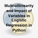 204-2-5-multicollinearity-and-impact-of-variables-in-logistic-regression-in-python