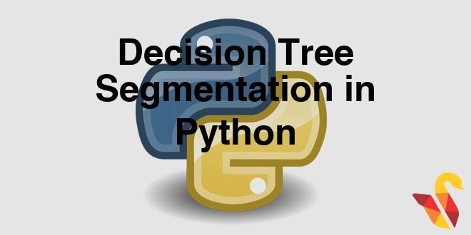 204-3-1-decision-tree-segmentation-in-python