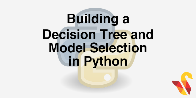 204-3-11-practice-tree-builing-and-model-selection-in-python