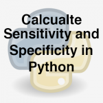204-4-2-calculate-sensitivity-and-specificity-in-python