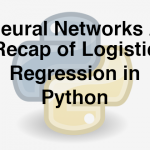 204-5-1-neural-network-recap-of-logistic-regression-in-python