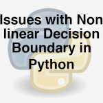 204-5-4-issues-with-non-linear-decision-boundary-in-python