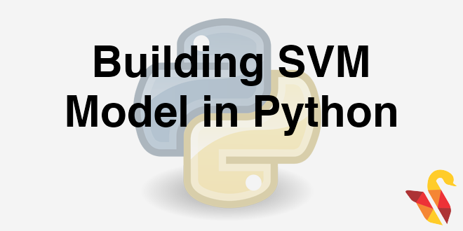 204-6-4-building-svm-model-in-python