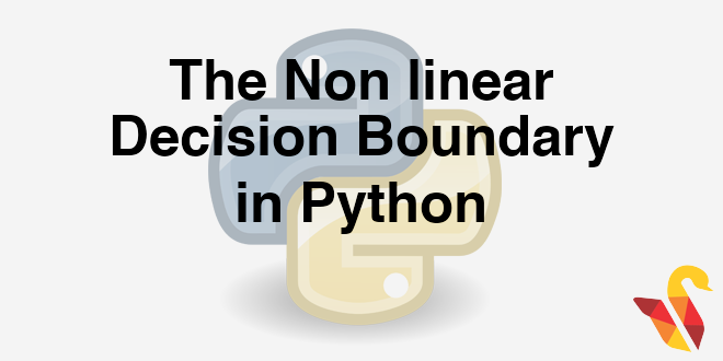 204-6-5-the-non-linear-decision-boundary-in-python