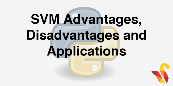 204 6 8 SVM : Advantages Disadvantages and Applications