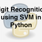 204-6-9-digit-recognition-using-svm-in-python