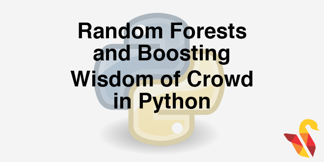 204-7-1-rando-forests-and-boosting-wisdom-of-crowd