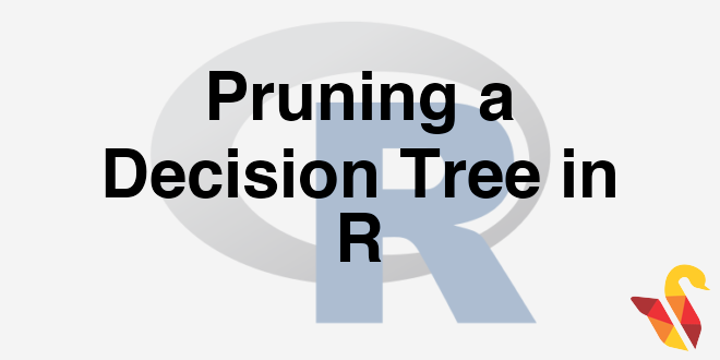 203-3-10-pruning-a-decision-tree-in-r