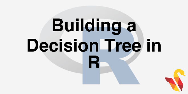 203-3-7-building-a-decision-tree-in-r