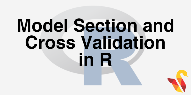 203-4-1-model-section-and-cross-validation