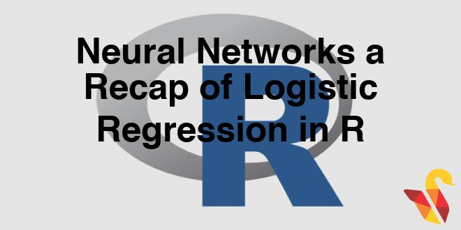 203-5-1-neural-networks-a-recap-of-logistic-regression