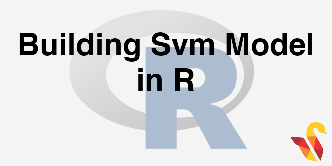 203-6-4-building-svm-model-in-r