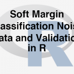 203-6-7-soft-margin-classification-noisy-data-and-validation