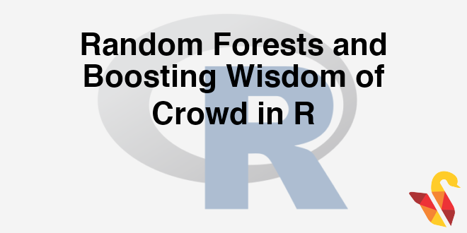 203-7-1-random-forests-and-boosting-wisdom-of-crowd